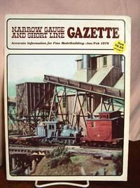 image of NARROW GAUGE AND SHORT LINE GAZETTE - JANUARY/FEBRUARY, 1978; VOLUME 3, NUMBER 6