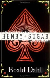 The Wonderful Story of Henry Sugar and Six More (Puffin Teenage Books)