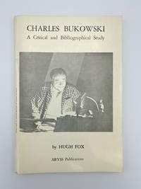 Charles Bukowski. A Critical and Bibliographical Study