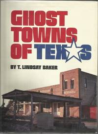 Ghost Towns Of Texas