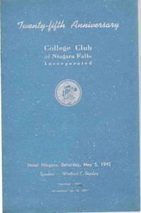 TWENTY-FIFTH ANNIVERSARY Hotel Niagara, Saturday, May 5, 1945