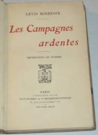 image of LES CAMPAGNES ARDENTES: Impressions de Guerre.