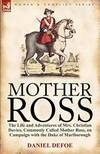 image of Mother Ross: The Life and Adventures of Mrs. Christian Davies, Commonly Called Mother Ross, on Campaign with the Duke of Marlboroug