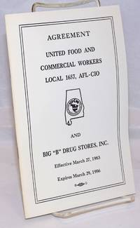 Agreement: United Food and Commercial Workers Local 1657, AFL-CIO, and Big B Drug Stores, Inc
