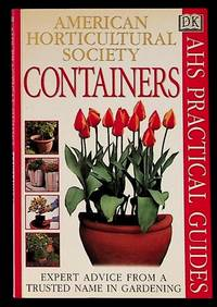 American Horticultural Society Practical Guides. Containers