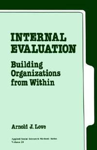 image of Internal Evaluation : Building Organizations from Within