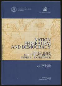 Nation, Federalism and Democracy: The EU, Italy and the American Federal Experience