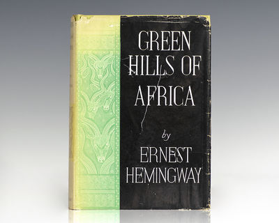 New York: Charles Scribner's Sons, 1935. First edition of Hemingway's second work of nonfiction, an ...
