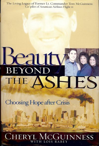 2004. MCGUINNESS, Cheryl. BEAUTY BEYOND THE ASHES. . 8vo., boards in dust jacket; 244 pages. First E...