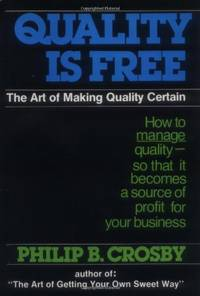 image of Quality Is Free: The Art of Making Quality Certain