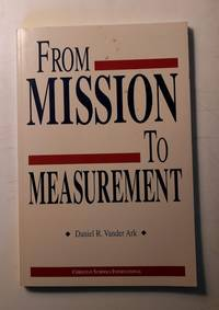 From Mission to Measurement