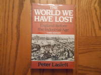 The World We Have Lost - England Before the Industrial Age - Third Edition  (History)