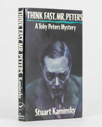 Think Fast, Mr Peters by  Stuart KAMINSKY - Signed First Edition - 1990 - from Michael Treloar Antiquarian Booksellers (SKU: 101507)