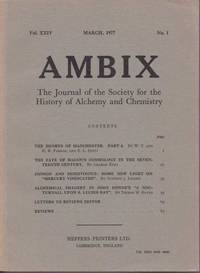 Ambix. The Journal of the Society for the History of Alchemy and Early Chemistry Vol. XXIV, No. 1. March, 1977