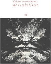 image of Cahiers internationaux de symbolisme n° 21
