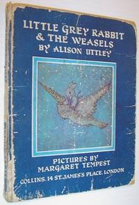 Little Grey Rabbit and the Weasels *FIRST EDITION*