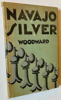 A Brief History of Navajo Silversmithing (In Dustjacket)