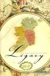 Legacy: the Scots Irish In America