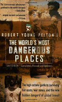 image of The World's Most Dangerous Places: 5th Edition