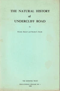 image of THE NATURAL HISTORY OF UNDERCLIFF ROAD: Seventeen Ecosystem Experiences of the Geology, Flora and Fauna.