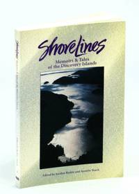 Shorelines, Memoirs & Tales of the Discovery Islands