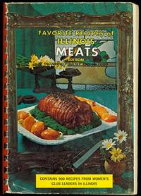Favorite Recipes of Illinois MEATS Edition Including Poultry and Seafood