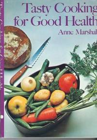 Tasty Cooking For Good Health