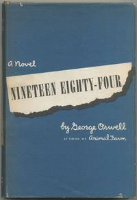 Nineteen Eighty-Four by ORWELL, George - 1949