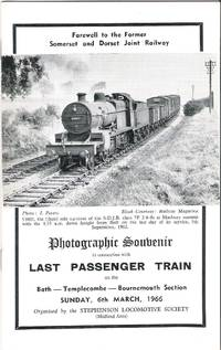 Farewell to the Former Somerset and Dorset Joint Railway. Photographic Souvenir in Connection...