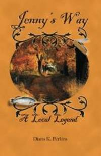 Jenny's Way: A Local Legend (Shetucket River Mill town Series) (Volume 2)