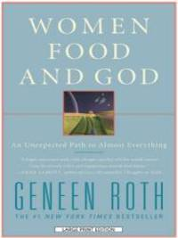 image of Women Food and God: An Unexpected Path to Almost Everything (Wheeler Hardcover)