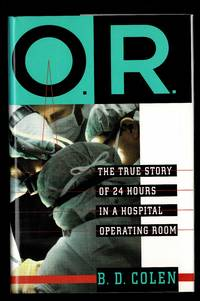 O.R.: The True Story of 24 Hours in a Hospital Operating Room