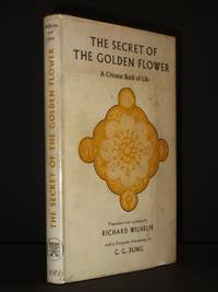 The Secret of the Golden Flower: A Chinese Book of Life [SIGNED]