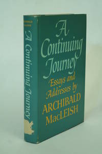 A Continuing Journey. by  Archibald MacLeish - 1  - from ATGBooks and Biblio.com