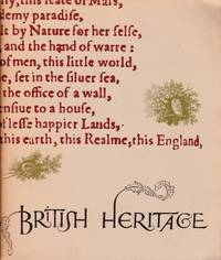 image of British Heritage: An Exhibition of Books Manuscripts &  Iconography from the Collections at the University of Texas at Austin