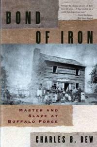 image of Bond of Iron : Master and Slave at Buffalo Forge