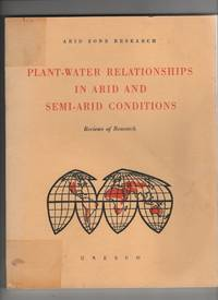 Plant-Water Relationships in Arid and Semi-Arid Conditions: Reviews of  Research (No. 15)