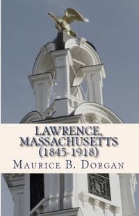 Lawrence, Massachusetts (1845-1918)