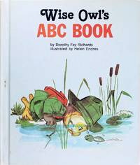 image of Wise Owl's Abc Book (A Book of Small Creatures)