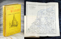 Cruising in the Netherlands. A Handbook to certain of the Rivers and Canals of Holland, Friesland, and the North of Belgium.