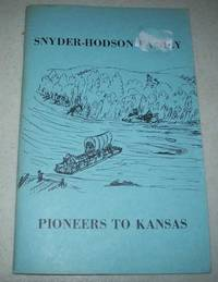 image of Snyder-Hodson Family: Pioneers to Kansas