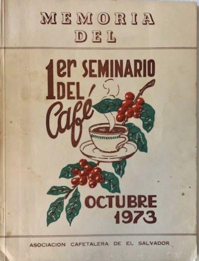 Memoria del 1er Seminario del Cafe....