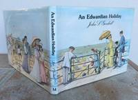 AN EDWARDIAN HOLIDAY. by  John S.: GOODALL - First Edition - from Roger Middleton (SKU: 34949)