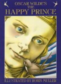 The Happy Prince by Oscar Wilde - Hardcover - 2001-06-07 - from Books Express and Biblio.com
