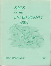 Soils of the Lac Du Bonnet Area: Soils Report No. 15