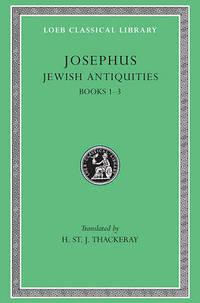 Works: v. 5: Jewish Antiquities, Bks.I-III