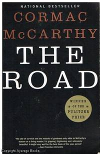 The Road by Cormack McCarthy - Paperback - First Edition - 2006 - from Ayerego Books (IOBA) (SKU: 32792)