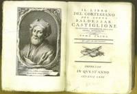 Il Libro del Cortegiano del conte Baldassar Castiglione by  Baldassare (1478–1529) Castiglione - Hardcover - 1771 - from The Book Collector ABAA, ILAB (SKU: C0584)