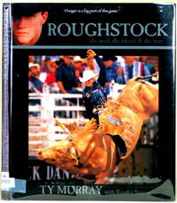 ROUGHSTOCK The Mud, the Blood and the Beer