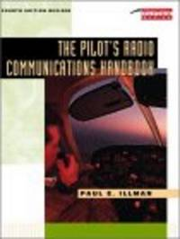 The Pilot's Radio Communications Handbook (Tab Practical Flying)